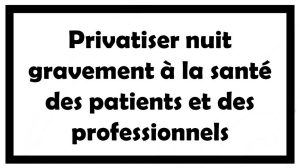 sante-privatiser-nuit-gravement