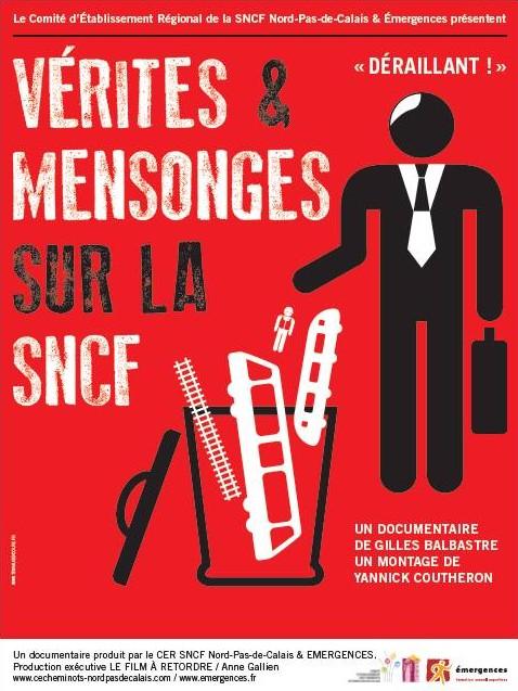 VERITES & MENSONGES SUR LA SNCF